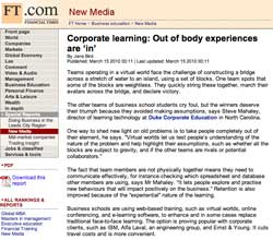 Financial Times, Corporate learning: Out of body experiences are in, March 15 2010